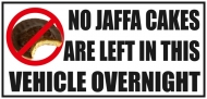 Vehicle Sticker No Jaffa Cakes Are Left In This Vehicle Over Night